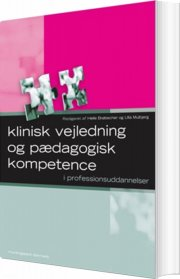 klinisk vejledning og pædagogisk kompetence - bog