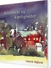 klosteret og kærligheden - bog