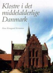 klostre i det middelalderlige danmark - bog