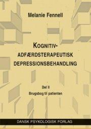 kognitiv-adfærdsterapeutisk depressionsbehandling en brugsbog til patienten - bog