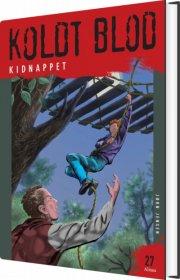koldt blod 27, kidnappet - bog