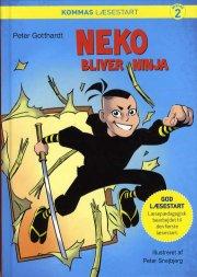 kommas læsestart: neko bliver ninja - niveau 2 - bog