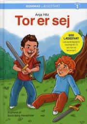 kommas læsestart: tor er sej - niveau 1 - bog