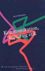 kommunikation, kultur og etik - bog