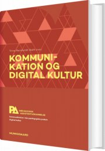 kommunikation og digital kultur. pædagogisk assistent - bog