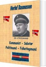 kommunist - sabotør - politimand - folketingsmand - bog