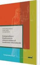 kompendium i konkursret & rekonstruktion af insolvente virksomheder - bog