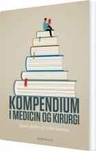 kompendium i medicin og kirurgi - bog