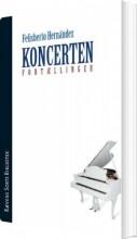 koncerten og andre fortællinger - bog