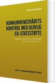 konkurrencerådets kontrol med ulovlig eu-statsstøtte - bog
