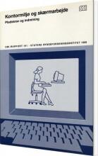 kontormiljø og skærmarbejde - bog