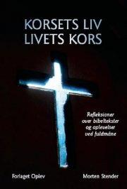 korsets liv - livets kors - bog