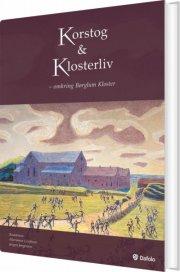 korstog & klosterliv - bog