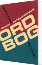 kortfattet dansk-serbokroatisk ordbog - bog