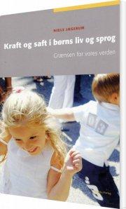 kraft og saft i børns liv og sprog - bog