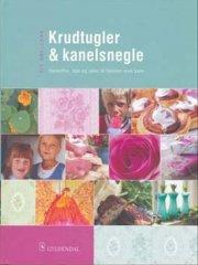 krudtugler og kanelsnegle - bog