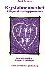 krystalmennesket & krystalliseringsprocessen - bog
