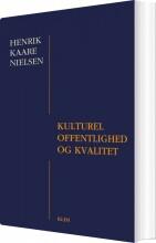 kulturel offentlighed og kvalitet - bog