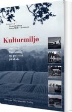 kulturmiljø mellem forskning og politisk praksis - bog