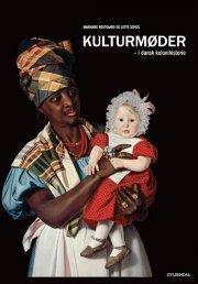 kulturmøder i dansk kolonihistorie - bog