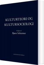 kulturteori og kultursociologi - bog
