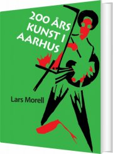 200 års kunst i aarhus - bog