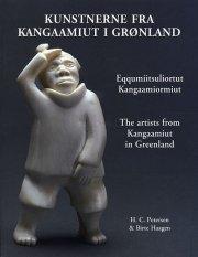 kunstnerne fra kangaamiut i grønland. eqqusumiitsuliortut kangaamiormiut. the artists from kangaamiut in greenland - bog