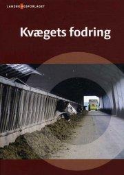 kvægets fodring - bog