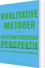 kvalitative metoder i et interaktionistisk perspektiv - bog