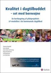 kvalitet i dagtilbuddet - set med børneøjne - bog
