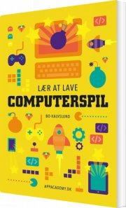 lær at lave computerspil - bog