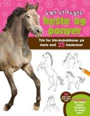 lær at tegne heste og ponyer - bog