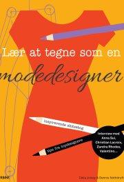 lær at tegne som en modedesigner - bog