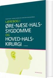 lærebog i øre-næse-hals-sygdomme - bog