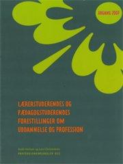 lærerstuderendes og pædagogstuderendes forestillinger om uddannelse og profession - bog