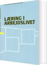 læring i arbejdslivet - bog