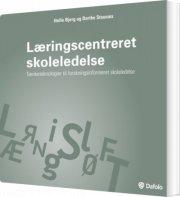læringscentreret skoleledelse tænketeknologier til forskningsinformeret skoleledelse - bog