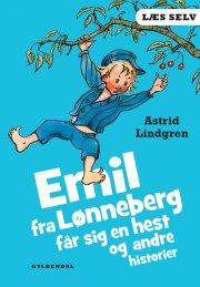 læs selv emil fra lønneberg får sig en hest og andre historier - bog