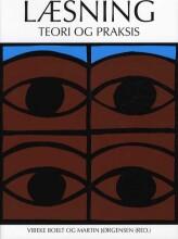 læsning - teori og praksis - bog