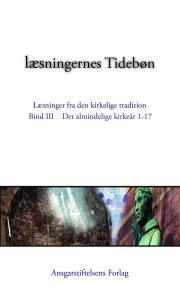 læsningernes tidebøn - alm. kirkeår 1-17. bind 3 - bog