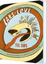 lars løve til søs. godnathistorier for de 4-6 årige - bog