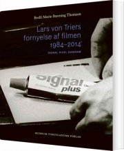 lars von triers fornyelse af filmen 1984-2014 - bog