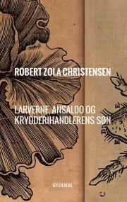 larverne, ansaldo og krydderihandlerens søn - bog