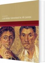 latinsk grammatik på dansk - bog