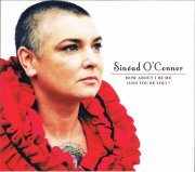 sinead o connor - how about i be me  - And You Be You