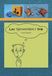 lav hjernevridere i træ - bog