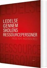 ledelse gennem skolens ressourcepersoner - bog