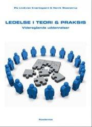 ledelse i teori og praksis - bog