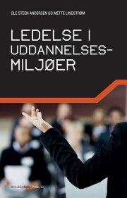 ledelse i uddannelsesmiljøer - bog