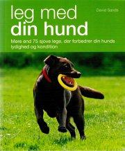 leg med din hund - bog